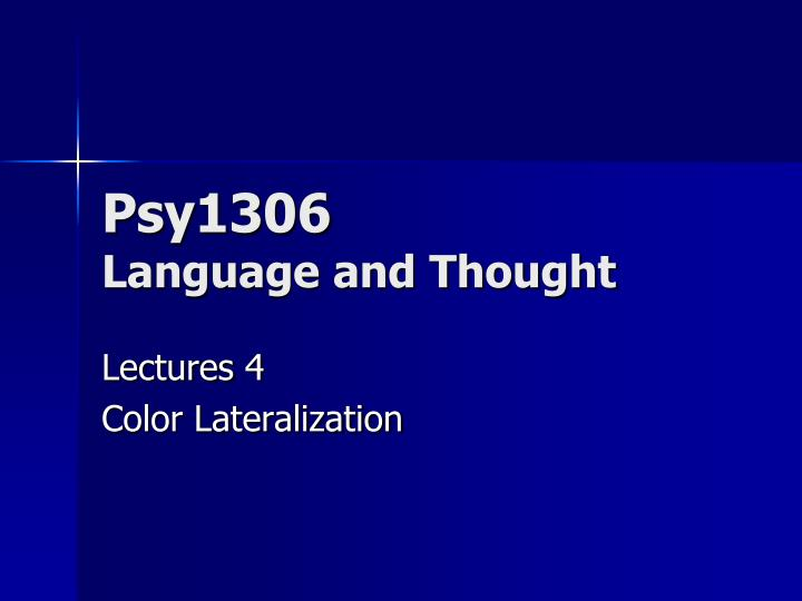 Psy1306 language and thought