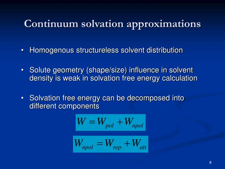 Continuum solvation approximations