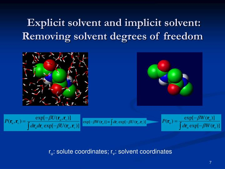 Explicit solvent and implicit solvent: