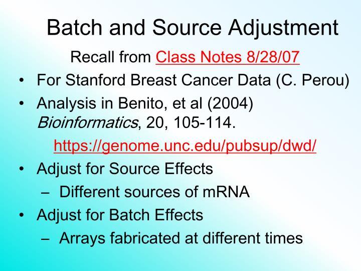 Batch and Source Adjustment