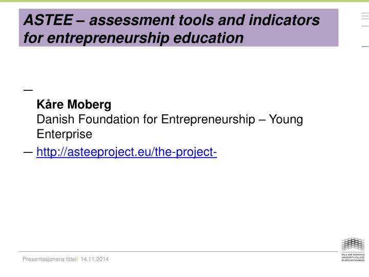 ASTEE – assessment tools and indicators for entrepreneurship education