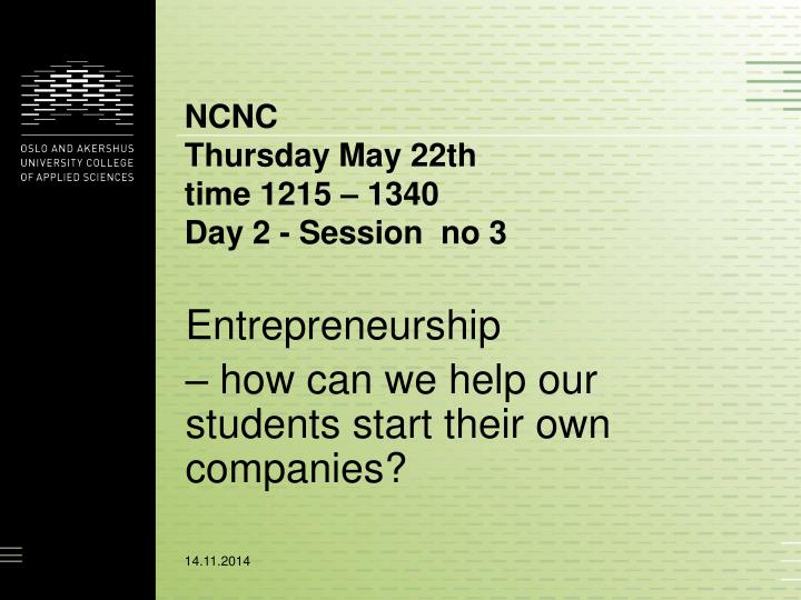 Ncnc thursday may 22th time 1215 1340 day 2 session no 3