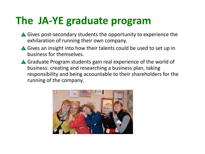 The  JA-YE graduate program