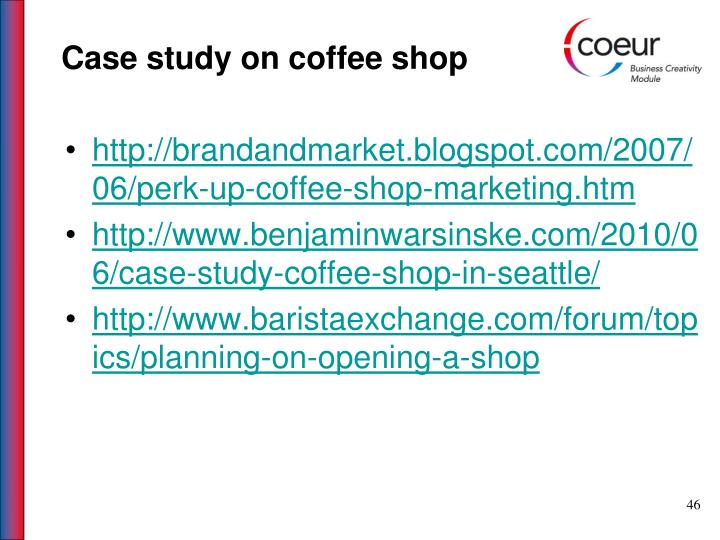 Case study on coffee shop