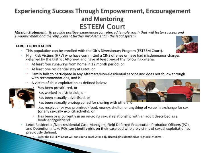 Experiencing Success Through Empowerment, Encouragement and Mentoring