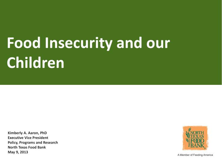 Food Insecurity and our Children