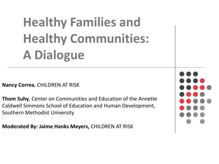 Healthy Families and Healthy Communities: