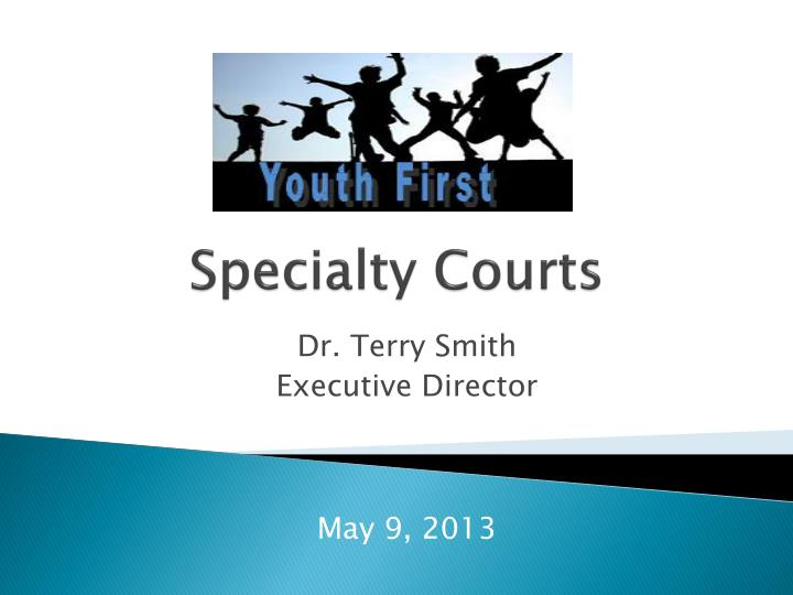 Specialty Courts