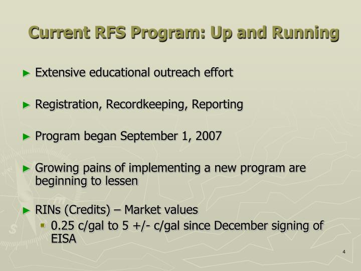 Current RFS Program: Up and Running