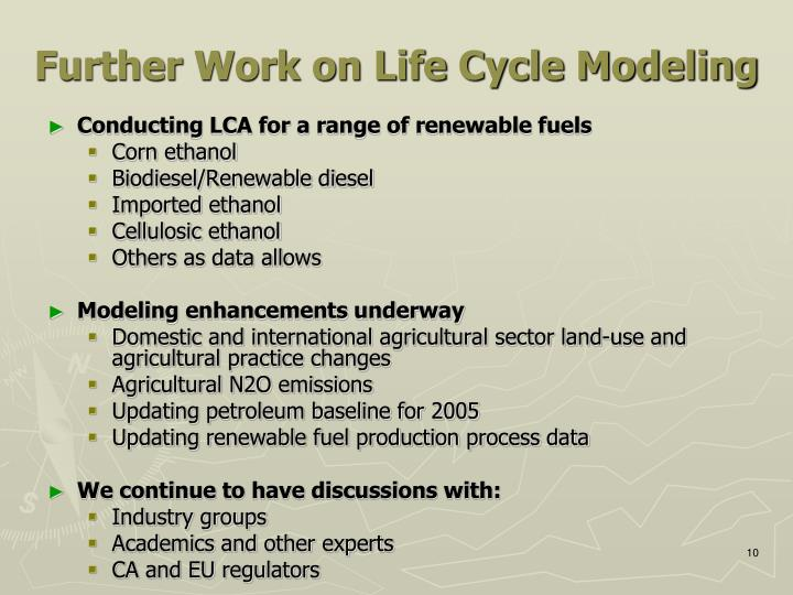 Further Work on Life Cycle Modeling