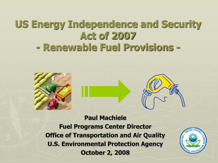 Us energy independence and security act of 2007 renewable fuel provisions