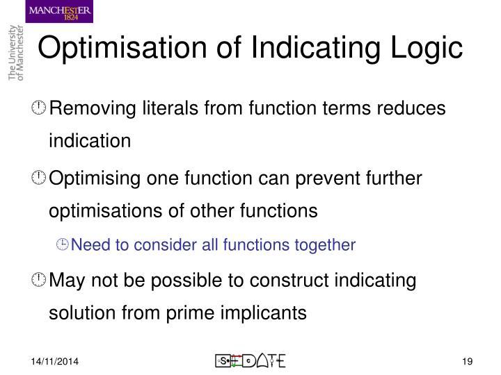 Optimisation of Indicating Logic