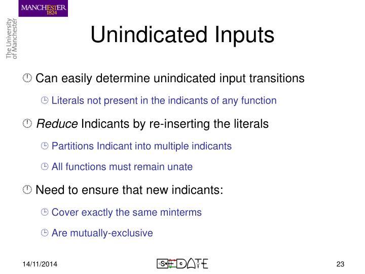 Unindicated Inputs