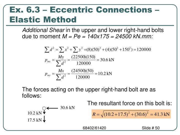Ex. 6.3 – Eccentric Connections – Elastic Method