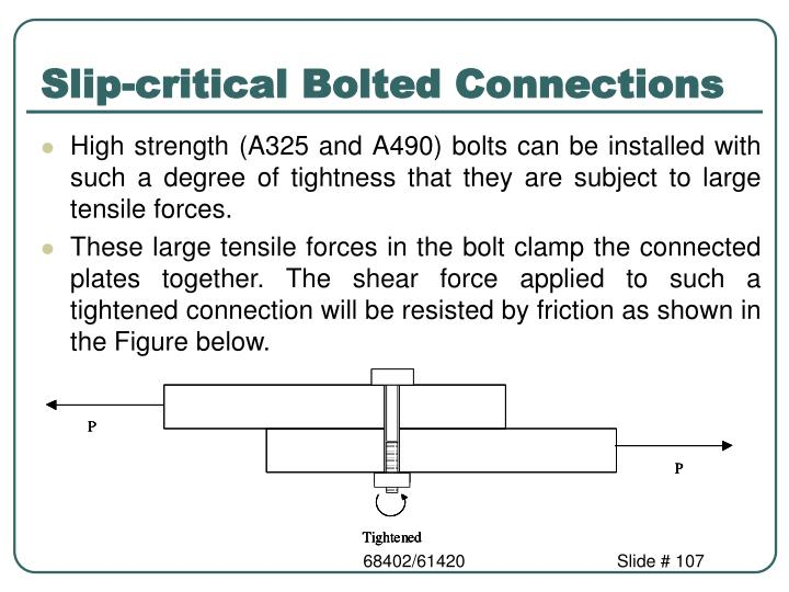 Slip-critical Bolted Connections