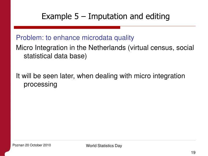 Example 5 – Imputation and editing