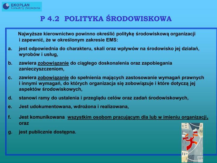 P 4.2  POLITYKA ŚRODOWISKOWA