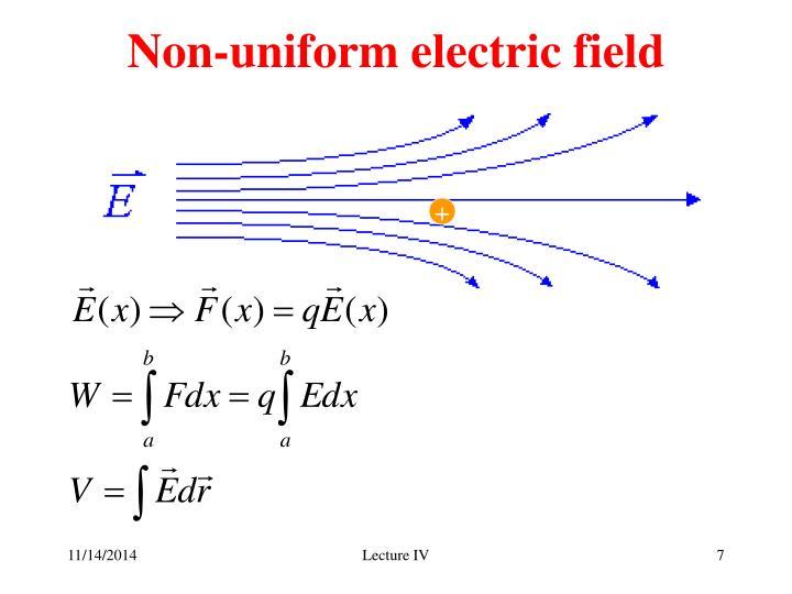 Non-uniform electric field