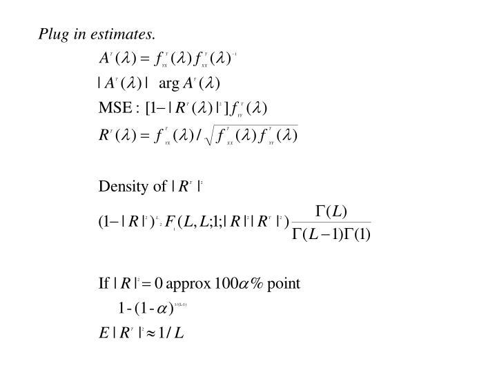 Plug in estimates.