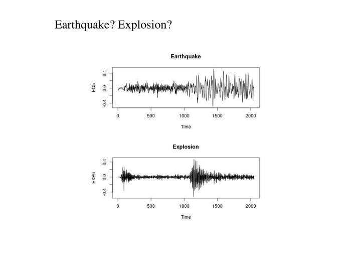 Earthquake? Explosion?