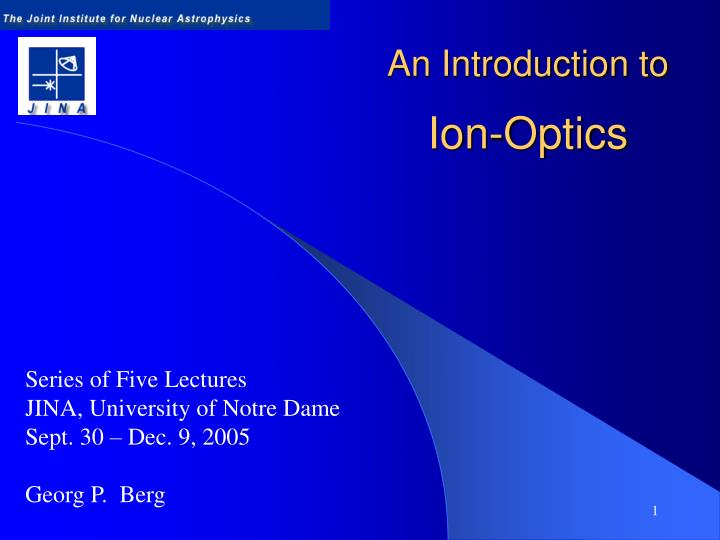 An introduction to ion optics