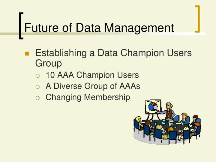 Future of Data Management