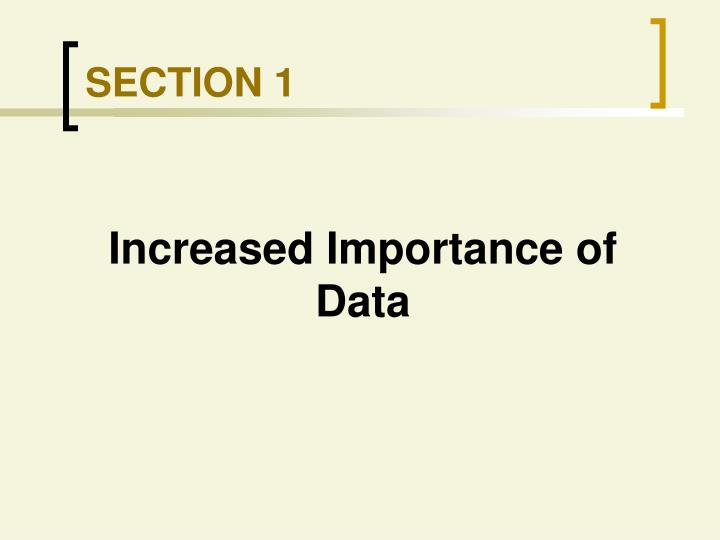 Increased Importance of Data