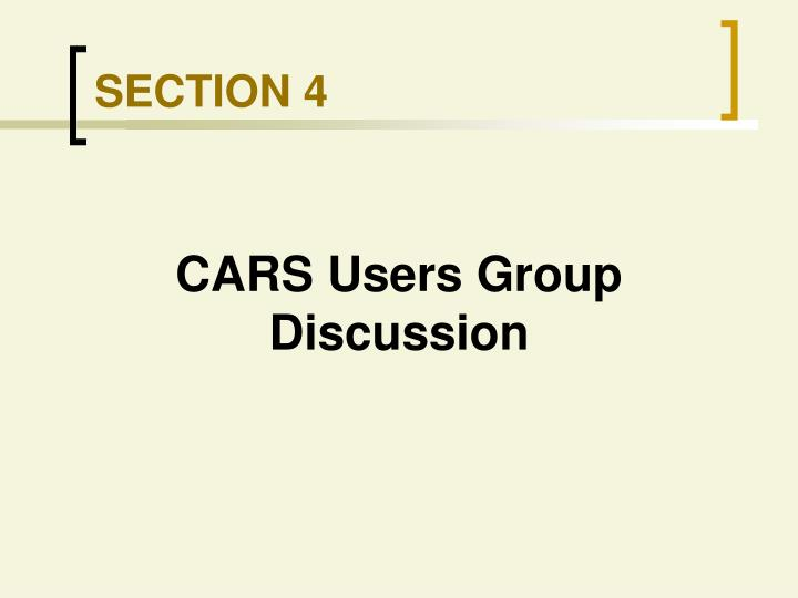 CARS Users Group Discussion