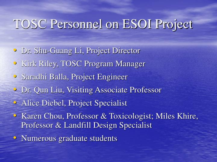 TOSC Personnel on ESOI Project