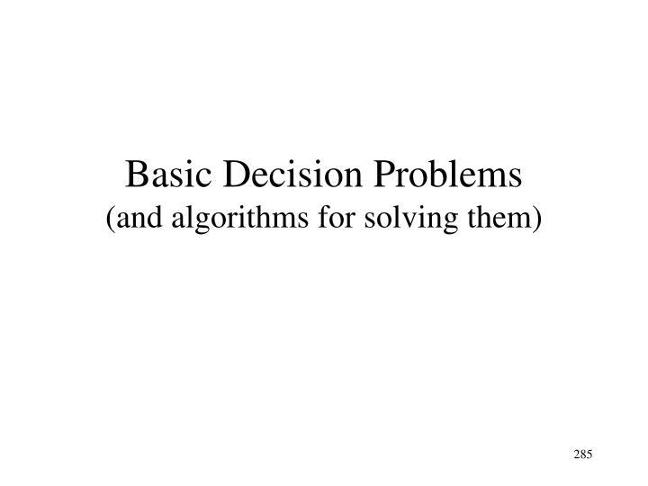 Basic Decision Problems