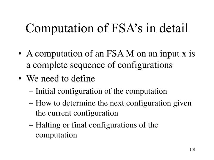 Computation of FSA's in detail