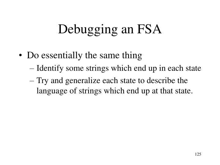 Debugging an FSA