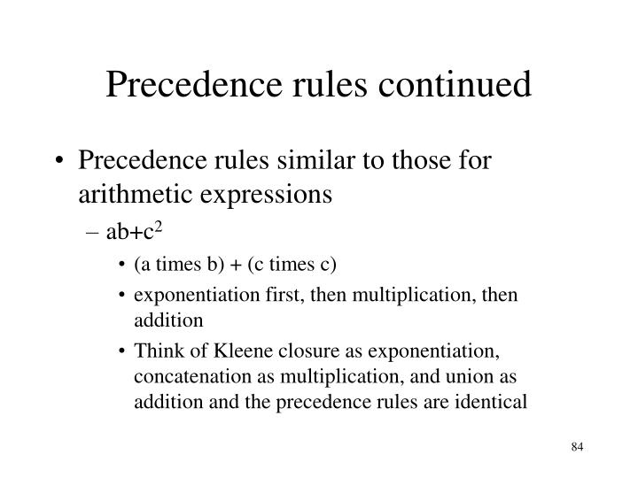 Precedence rules continued