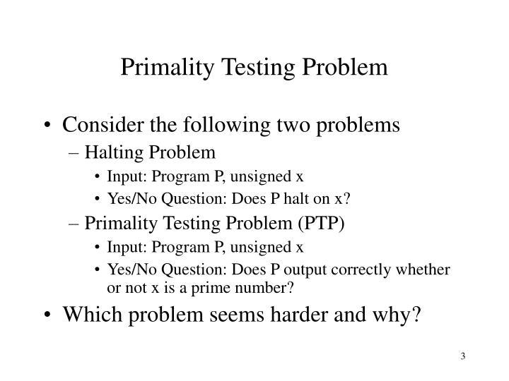 Primality Testing Problem