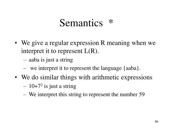 Semantics  *