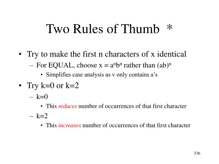 Two Rules of Thumb  *
