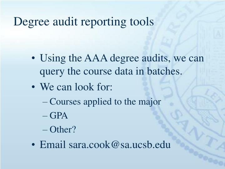Degree audit reporting tools