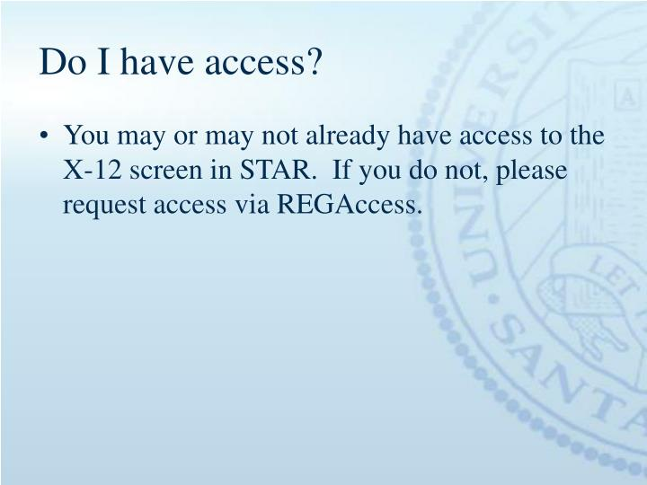 Do I have access?