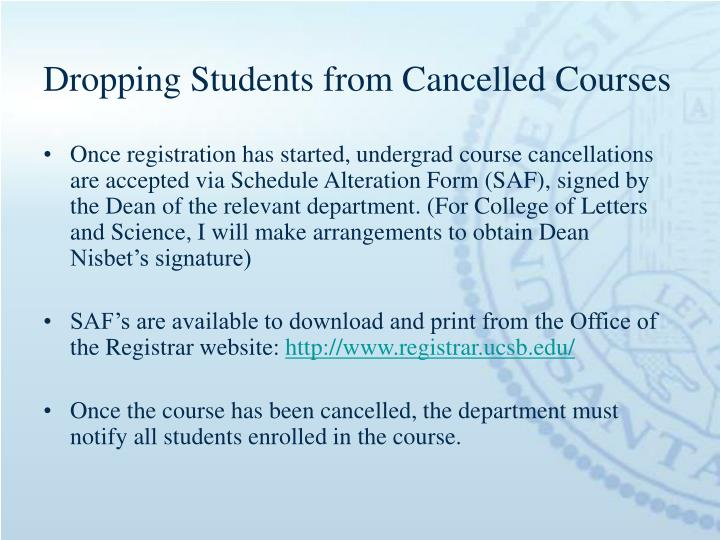 Dropping Students from Cancelled Courses
