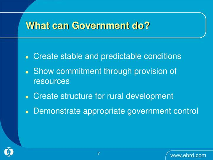 What can Government do?