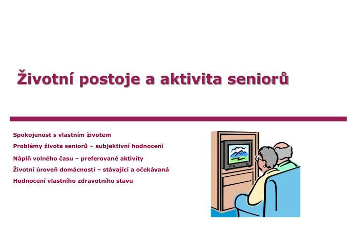 Životní postoje a aktivita seniorů