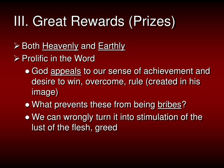 III. Great Rewards (Prizes)
