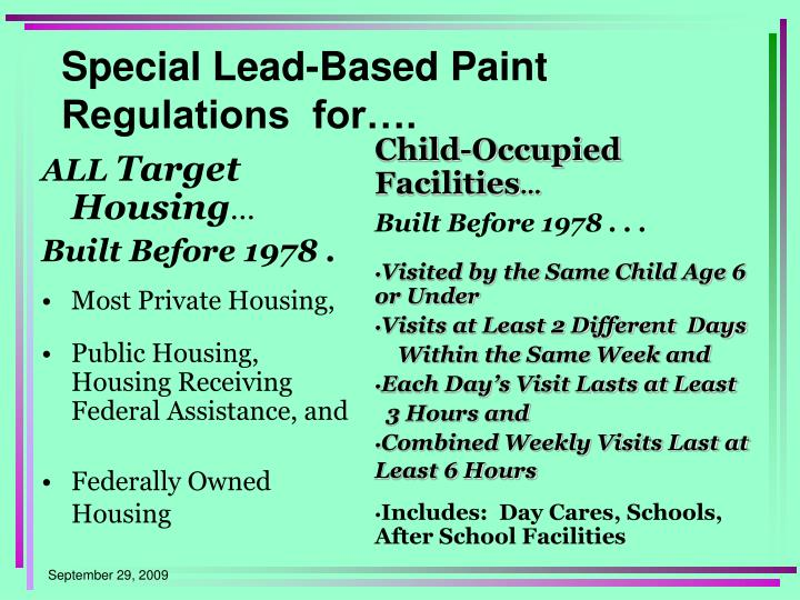 Special Lead-Based Paint Regulations  for….