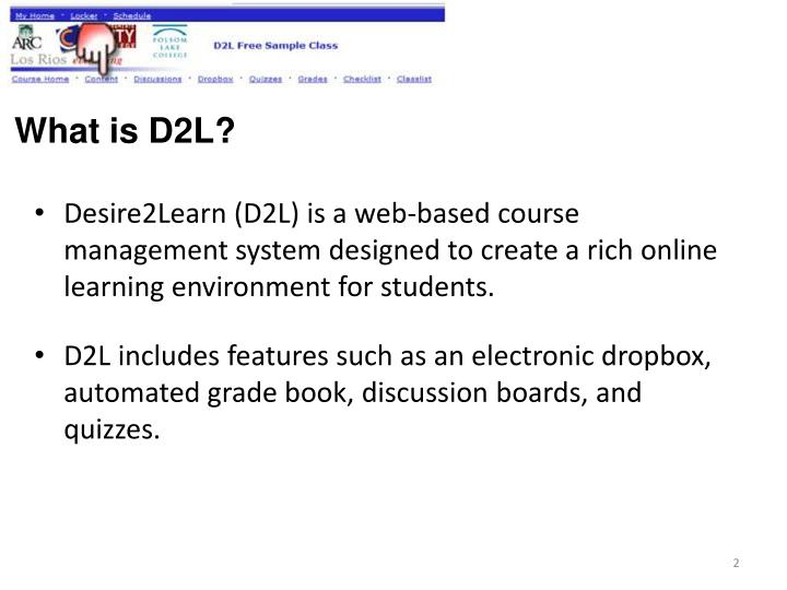 What is D2L?