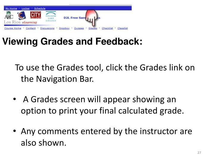 Viewing Grades and Feedback: