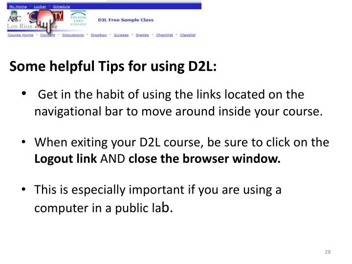 Some helpful Tips for using D2L: