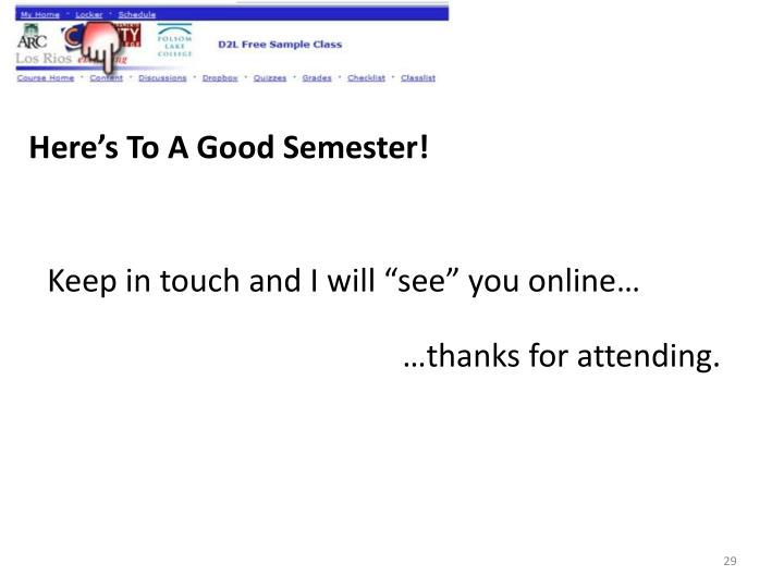 Here's To A Good Semester!