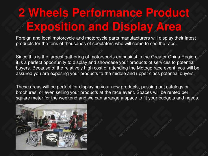 2 Wheels Performance Product Exposition and Display Area