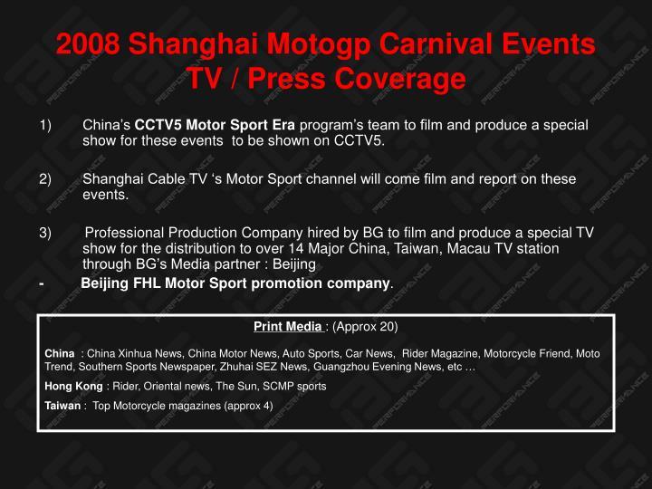 2008 Shanghai Motogp Carnival Events