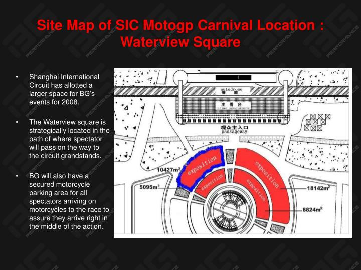 Site Map of SIC Motogp Carnival Location :  Waterview Square